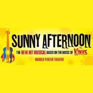 Dinner & Theatre - Sunny Afternoon
