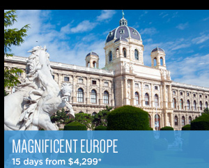 Magnificent Europe - 15 days from $4,299*