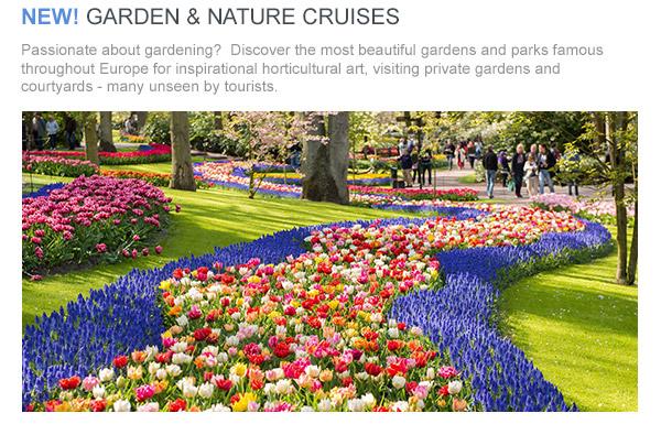 NEW! Garden & Nature Cruises