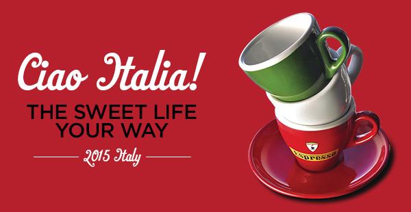 Cia Italia! The Sweet Life Your Way, 2015 Italy