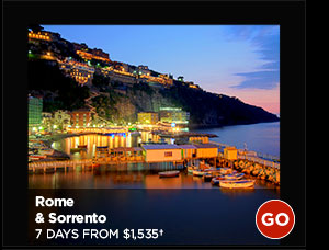 Rome & Sorrento: 7 Days from $1,535+ GO