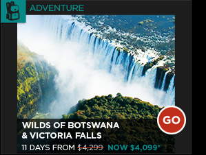 WILDS OF BOTSWANA & VICTORIA FALLS 11 DAYS FROM $4,099*