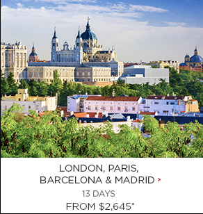 2. London, Paris, Barcelona & Madrid 13 days Now $2,645*